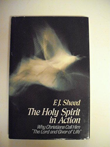 9780892831272: The Holy Spirit in Action:  Why Christians Call Him