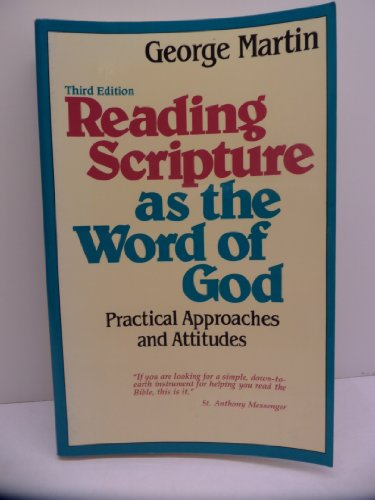 Reading Scripture As the Word of God: George Martins