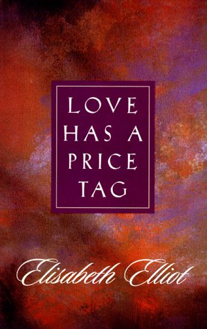 Love Has a Price Tag (9780892831531) by Elliot, Elisabeth