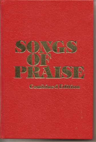 Songs of Praise Combined Edition