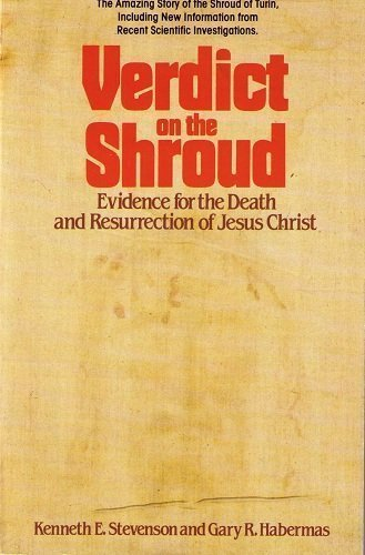 9780892831746: Verdict on the Shroud: Evidence for the Death & Resurrection of Jesus Christ
