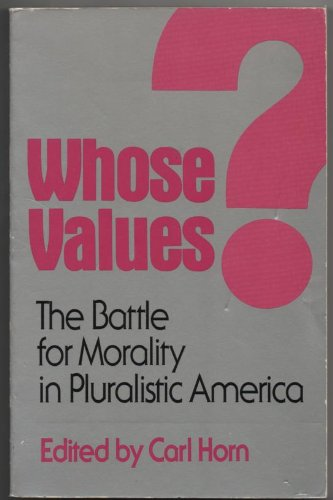 9780892831807: Whose Values: The Battle for Morality in Pluralistic America