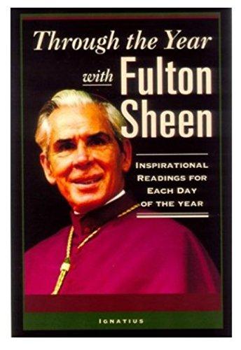 Through The Year With Fulton Sheen: Sheen, Fulton