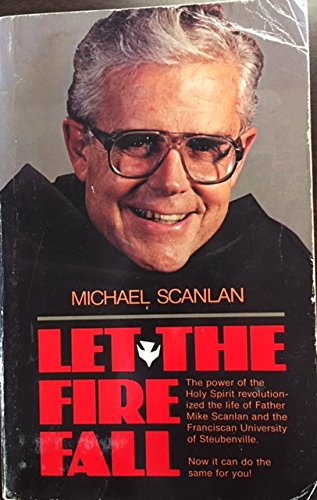 Let the Fire Fall: Michael Scanlan