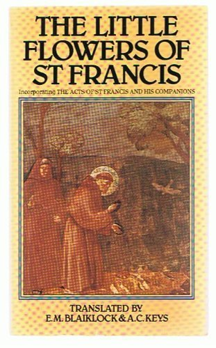 Little Flowers of St. Francis: Blaiklock, E. M.