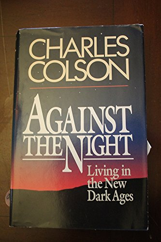 9780892833092: Against the Night: Living in the New Dark Ages