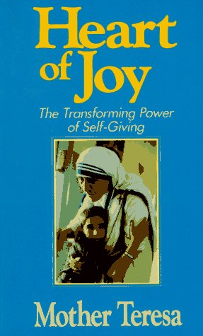 9780892833429: Heart of Joy: The Transforming Power of Self Giving