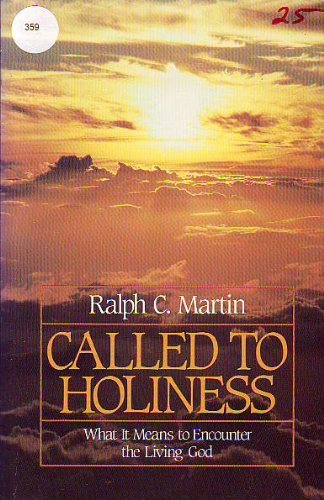 9780892833474: Called to Holiness: What It Means to Encounter the Living God