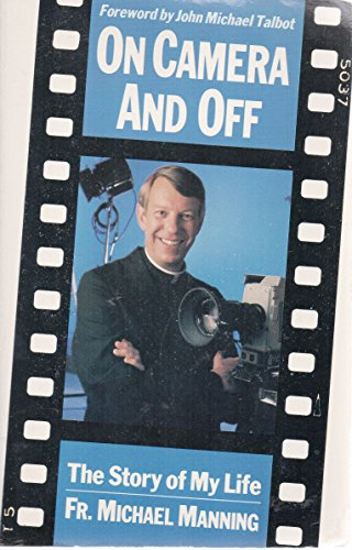 On camera and off the story of my life (0892833653) by Manning, Michael