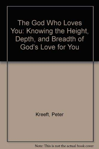 9780892833795: The God Who Loves You: Knowing the Height, Depth, and Breadth of God's Love for You