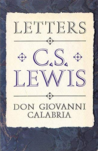 9780892836192: Letters: C.S. Lewis, Don Giovanni Calabria : A Study in Friendship