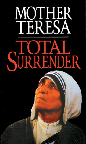 9780892836512: Total Surrender: Mother Teresa