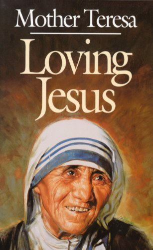 9780892836765: Loving Jesus: Mother Teresa