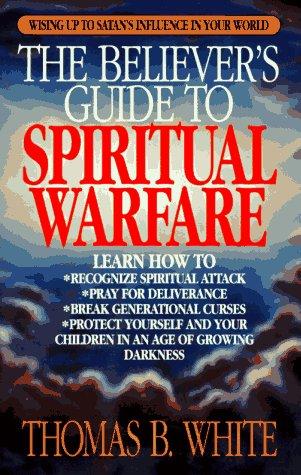 9780892836802: The Believer's Guide to Spiritual Warfare