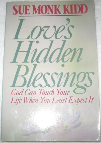 9780892836864: Love's Hidden Blessings: God Can Touch Your Life When You Least Expect It
