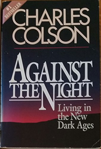 9780892837328: Against the Night: Living in the New Dark Ages