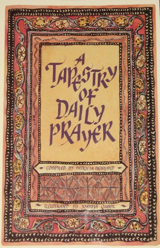 A Tapestry of Daily Prayer