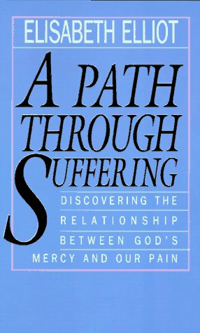 9780892838011: A Path Through Suffering: Discovering the Relationship Between God's Mercy and Our Pain