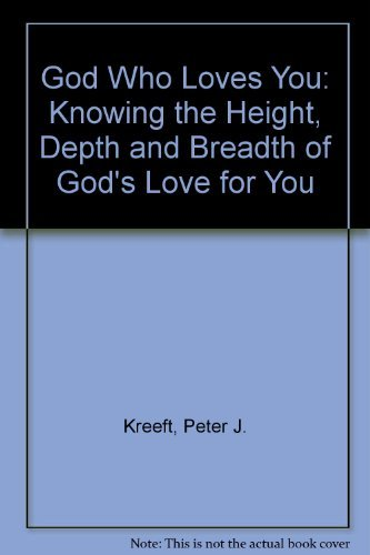 9780892838080: The God Who Loves You: Knowing the Height, Depth, and Breadth of God's Love for You