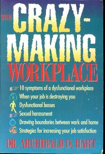 9780892838288: The Crazy-Making Workplace