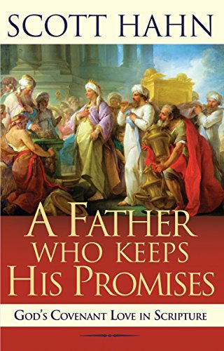 9780892838295: A Father Who Keeps His Promises: God's Covenant Love in Scripture