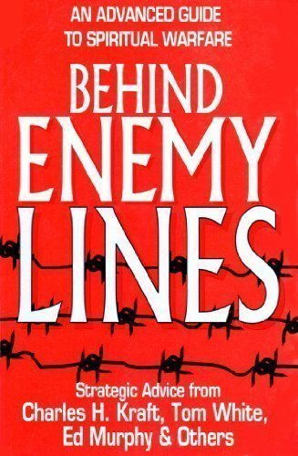 Behind Enemy Lines : The Advanced Guide: Charles H. Kraft;