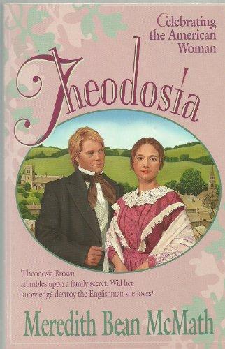 9780892838905: Theodosia (Celebrating the American Woman, Bk 1)