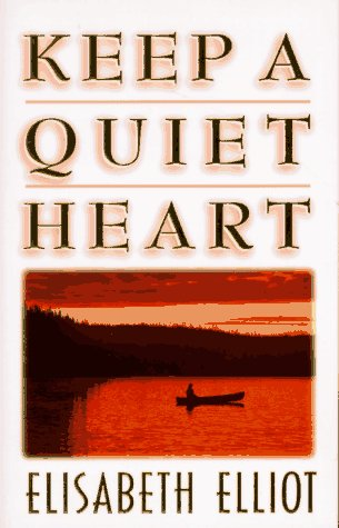 9780892839063: Keep a Quiet Heart
