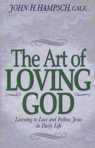 9780892839131: The Art of Loving God: Learning to Love and Follow Jesus in Daily Life