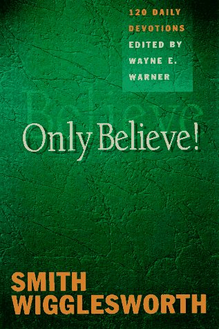 9780892839490: Only Believe!: Selected Inspirational Readings