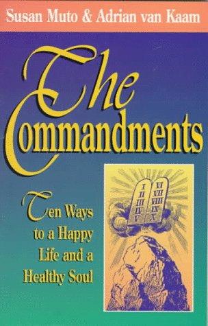 9780892839537: The Ten Commandments: Ten Ways to a Happy Life and a Healthy Soul