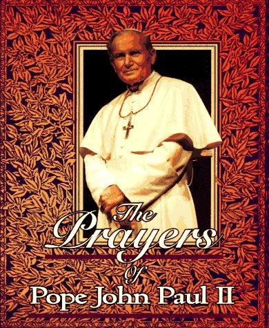 9780892839636: The Prayers of Pope John Paul II