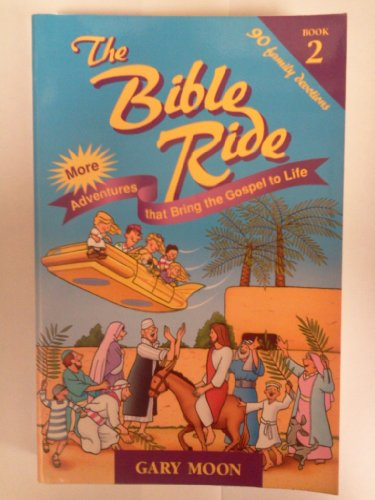 9780892839810: The Bible Ride (The Bible Ride, Bk. 2)