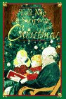 Tell Me a Story at Christmas: Heartwarming Stories from Around the World