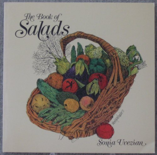THE BOOK OF SALADS - AN INTERNATIONAL COLLECTION OF RECIPES