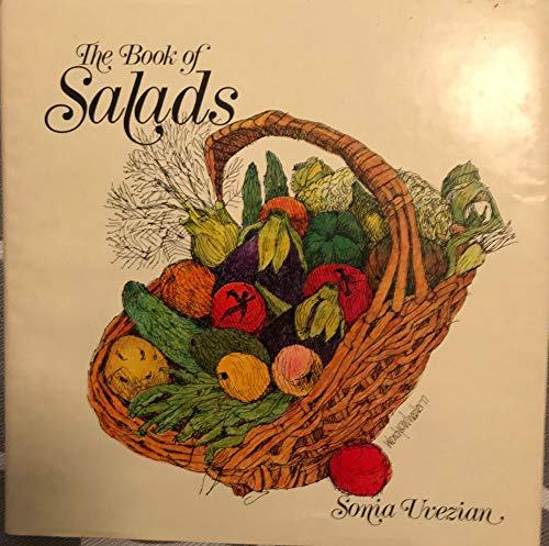 9780892861279: The book of salads: An international collection of recipes