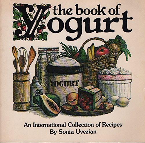 9780892861354: The Book of Yogurt