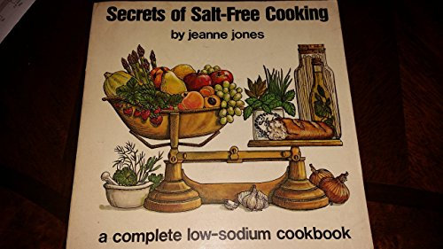 9780892861460: Secrets of salt-free cooking