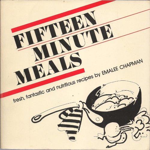 9780892861927: Fifteen-minute meals