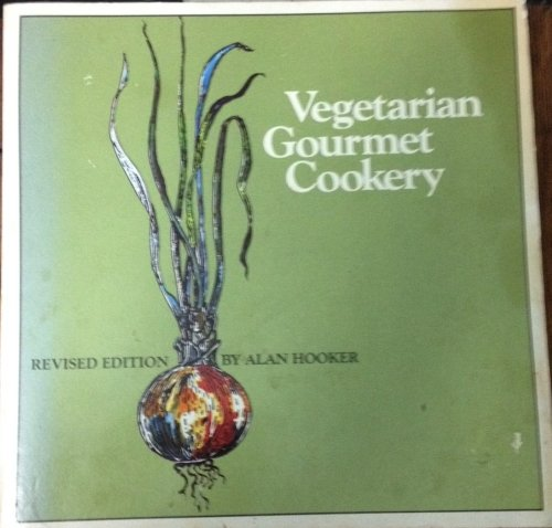 9780892861972: Vegetarian Gourmet Cookery, Revised Edition