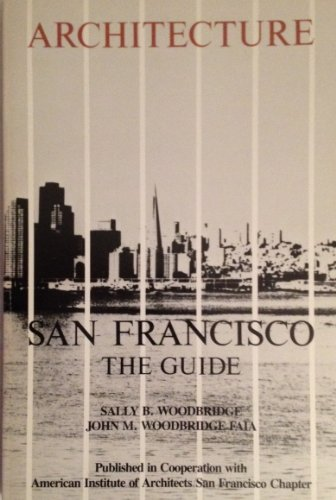 Architecture--San Francisco: The guide