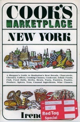 Cook's Marketplace New York: A Culinary Sourcebook: Sax, Irene