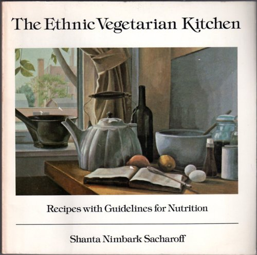9780892862382: Ethnic Vegetarian Kitchen: Recipes with Guidelines for Nutrition