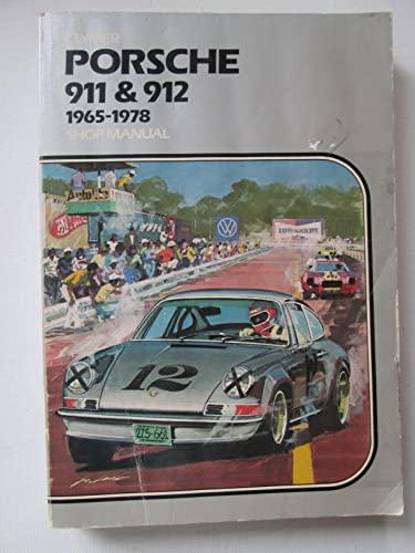 Porsche: Service Repair Handbook: 911 and 912 Series, 1965-1976.: Eric Jorgensen.