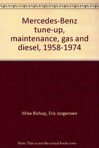 9780892870851: Mercedes-Benz tune-up, maintenance, gas and diesel, 1958-1974