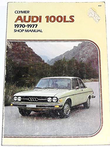 9780892870967: Audi service-repair handbook, 100LS series, 1970-1977