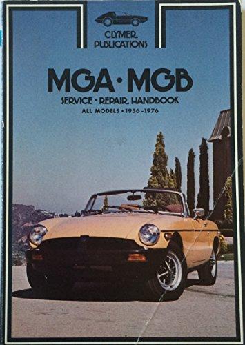 MGA-MGB service-repair handbook, all models, 1956-1976: Ahlstrand, Alan