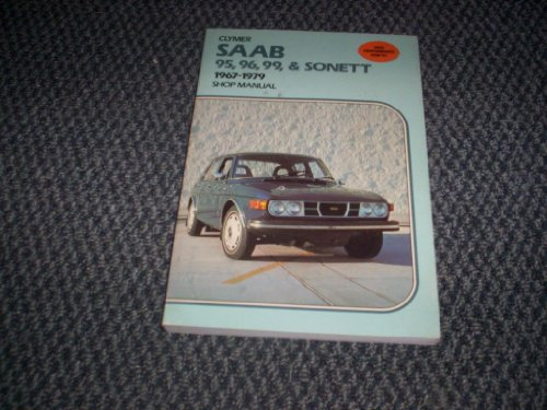 9780892871216: Saab 95, 96, 99 & Sonett, 1967-1979 shop manual