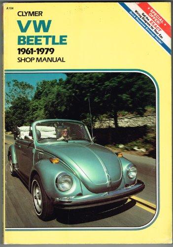 Volkswagen Beetle and Ghia, 1961-1979: Shop Manual: Jorgensen, Eric; Robinson, Jeff