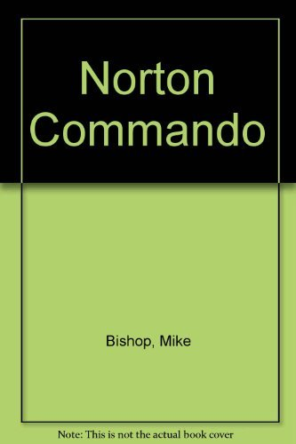 Norton : Service. Repair Handbook 750 & 850cc Commandos. All Years: Mike Bishop
